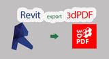 Revit 3D PDF输出(3D PDF Exporter for Revit)